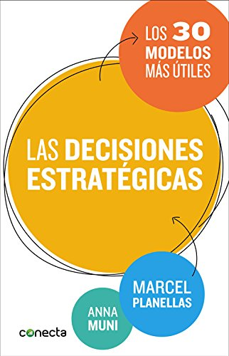 Las Decisiones Estratégicas (CONECTA)