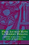 cover of From Ancient Myth to Modern Healing: Themis: Goddess of Heart-Soul, Justice and Reconciliation