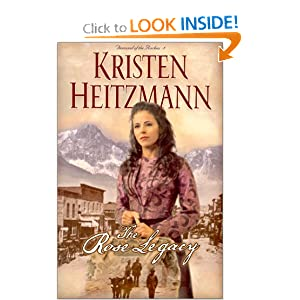 """The Rose Legacy"" by Kristen Heitzmann :Book Review"