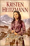 The Rose Legacy (Diamond of the Rockies #1) (Book 1) (076422381X) by Heitzmann, Kristen