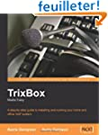 TrixBox Made Easy: A step-by-step gui...