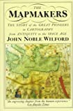 The Mapmakers (0394753038) by Wilford, John Noble