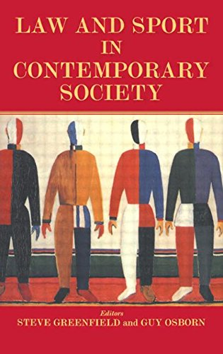Law and Sport in Contemporary Society (Sport in the Global Society)