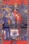 Henry Plantagenet: A Biography of Hen...