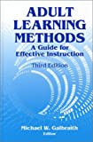 Adult Learning Methods: A Guide for Effective Instruction, 3rd Ed.