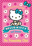 The Friendship Club (Hello Kitty and Friends)