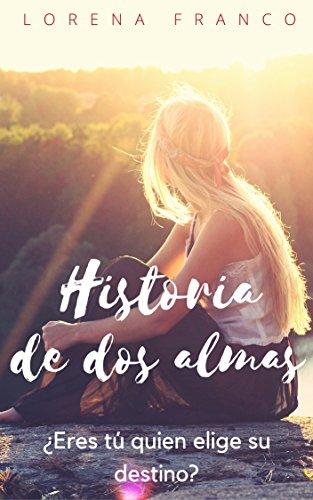 Historia de dos almas de Lorena Franco