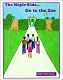 The Maple Kids Go to the Zoo