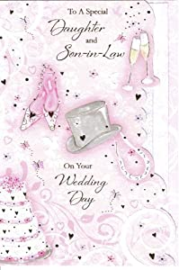 To A Special Daughter and Son-in-Law On Your Wedding Day Card by Grass Roots