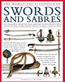 Illustrated Encyclopedia of Swords and S...