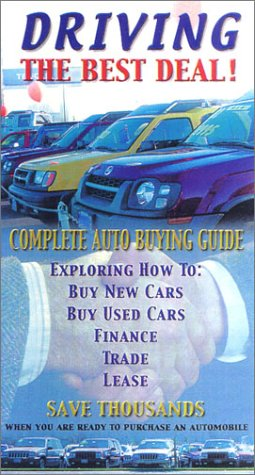 Driving the Best Deal(Auto Buying Guide) [VHS]