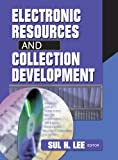 img - for Electronic Resources and Collection Development book / textbook / text book