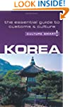 Korea - Culture Smart!: The Essential...