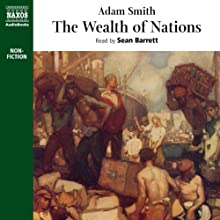 The Wealth of Nations Audiobook by Adam Smith Narrated by Sean Barrett