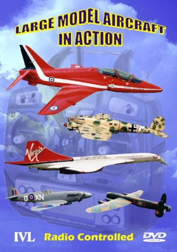 Large Model Aircraft In Action [DVD]