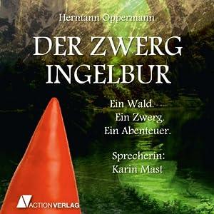 Der Zwerg Ingelbur Hörbuch
