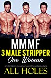 MENAGE ROMANCE: THREE STRIPPER MEN, ONE WOMAN, ALL HOLES (Hot MMMF Erotic Adult Sex Short Story): Hotwife's Forbidden Alpha Male Gang Taboo: First Time     Filling 2 (Age of Sharing Series Book 1)