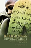 img - for Religion and Development: Ways of Transforming the World book / textbook / text book