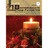 18 Intermediate Christmas Favorites with Data/Accompaniment CD, Flute