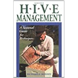 Hive Management: A Seasonal Guide for Beekeepers (Storey's Down-To-Earth Guides) ~ Richard E. Bonney