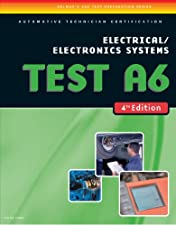 ASE Test Preparation A6 Electricity and Electronics by Delmar