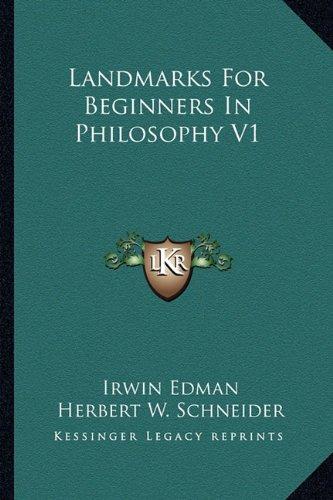 Landmarks for Beginners in Philosophy V1