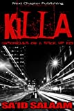 img - for KILLA (Chronicles of a stick up kid) book / textbook / text book