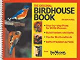 img - for The Birdhouse Book: Building Houses, Feeders, and Baths book / textbook / text book
