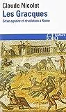 Les Gracques: Crise agraire et révolution à Rome