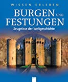 Burgen und Festungen