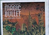 DC Conspiracy Presents Magic Bullet, Number Five