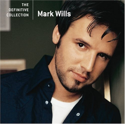 MARK WILLS - 20th Century Masters: The Millennium Collection: The Best Of Mark Wills - Zortam Music