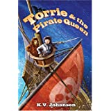 Torrie and the Pirate Queenby K.V. Johansen