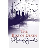 The Kiss of Deathby Marcus Sedgwick