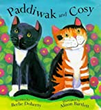Paddiwak and Cosy (0340716444) by Doherty, Berlie