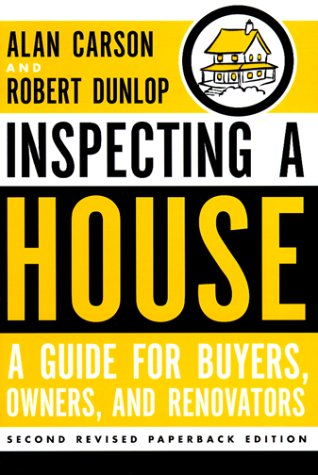 Image for Inspecting a House: A Guide for Buyers, Owners, and Renovators