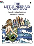 The Little Mermaid Coloring Book (Dover Classic Stories Coloring Book) (0486271307) by Hans Christian Andersen