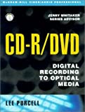 CD-R/DVD Disc Recording Demystified