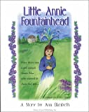 Little Annie Fountainhead