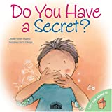 Jennifer Moore-Malinos Do You Have a Secret? (Let's Talk about It (Barron))
