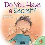 Do You Have a Secret?