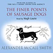 The Finer Points of Sausage Dogs | Alexander McCall Smith
