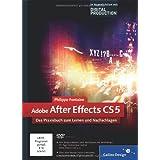 """Adobe After Effects CS5: Das Praxisbuch zum Lernen und Nachschlagen (Galileo Design)von """"Philippe Fontaine"""""""