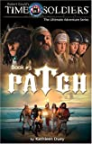 Patch: Time Soldiers Book #3