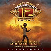 The Magnificent 12: The Call | [Michael Grant]