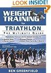 Weight Training for Triathlon:Ultimat...