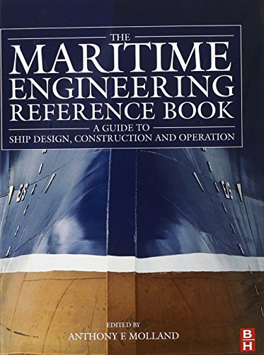 The Maritime Engineering Reference Book; A Guide to Ship Design, Construction and Operation