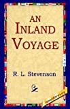 An Inland Voyage (142180851X) by Stevenson, Robert Louis