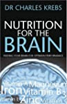 Nutrition for the Brain: Feeding Your...