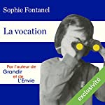 La vocation | Sophie Fontanel